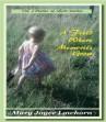 A Field Where Memories Grow - Vol. 2