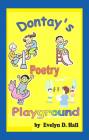 Dontay's Poetry Playground