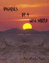 Vagaries of a Lost World